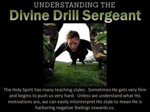 Understanding the Divine Drill Sergeant