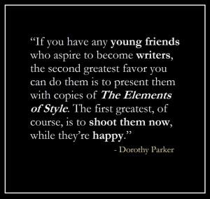 Love Dorothy Parker.