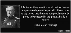 Infantry, Artillery, Aviation — all that we have — are yours to ...
