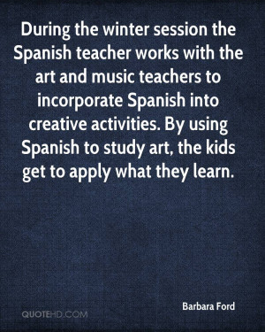 session the Spanish teacher works with the art and music teachers ...