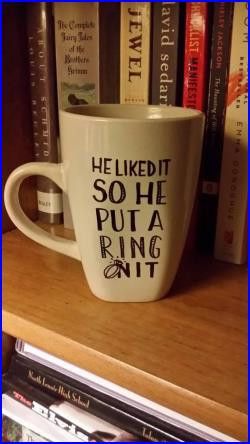 ... » He liked it so he put a ring on it engagement quote coffee mug