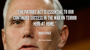 The Patriot Act is essential to our continued success in the war on ...