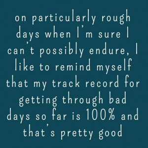 particularly rough days