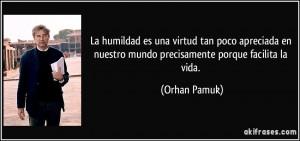 La humildad es una virtud tan poco apreciada en nuestro mundo ...