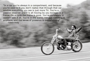 quote by robert pirsig, author of Zen and the Art of Motorcycle ...