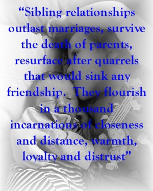 ... Sibling Quotes, Loss Of Parent Quote, Half Siblings Quotes, Outlast