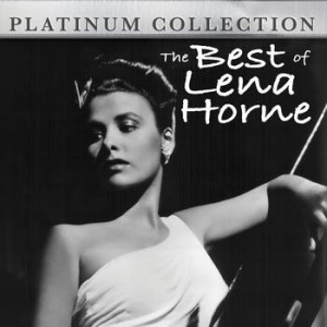 Lena Horne Quotes -lena horne