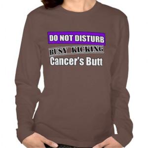Pancreatic Cancer Do Not Disturb Kicking Butt Shirts