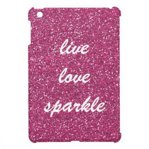 Pink Glitter with Live Love Sparkle Quote iPad Mini Case