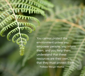 ... Protect The Environment Unless You Empower People - Environment Quote