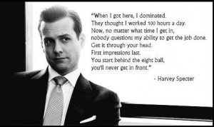 specter quote first impressions matter more harvey specter quotes ...