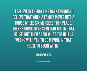 quote-Ryan-Reynolds-i-believe-in-energy-like-dark-energies-88156.png