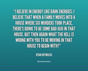 quote-Ryan-Reynolds-i-believe-in-energy-like-dark-energies-88156.png