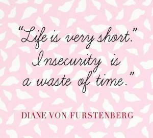 diane von furstenberg s most inspirational quotes dvf on insecurity ...
