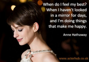 Inspirational and Motivational Quote from Actor Anne Hathaway