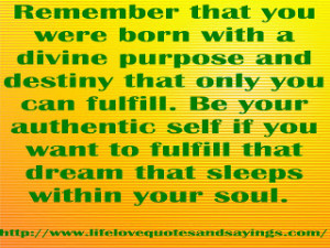 ... Quotes About Loving Yourself Born In Divine Purpose And Destiny ~ Life