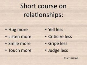 Relationships... hug more...