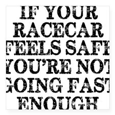 Funny Racing Saying Square Sticker 3