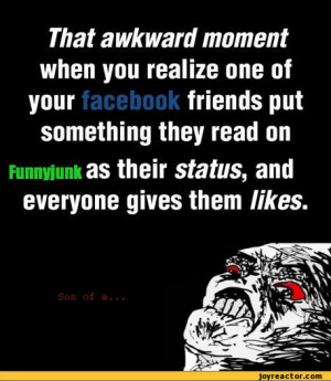 That Awkward Moment When Quotes For Facebook