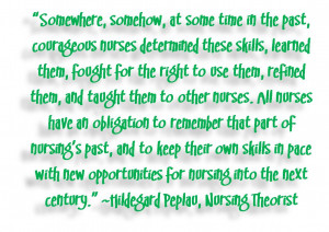 Nurses' Obligation to Remember Nursing's Past