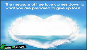 Measure Love Quote by Unknown @ Quotespick.com