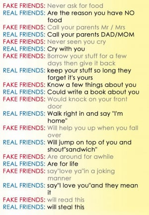 Have No Real Friends Quotes Real friends - are the reason