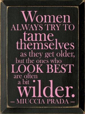 love this fashion quote by miuccia prada