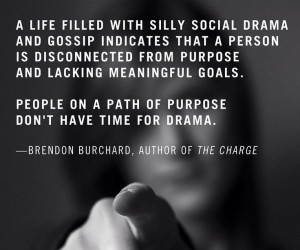 life filled with silly social drama and gossip indicates that a ...