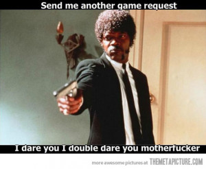 Funny photos funny Samuel L Jackson meme I dare you