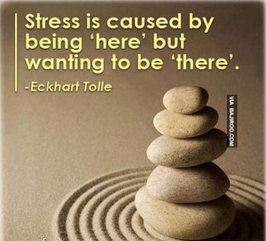 Inspirational Stress Free Quotes
