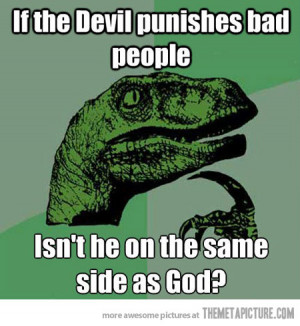 Funny photos funny devil evil good quote