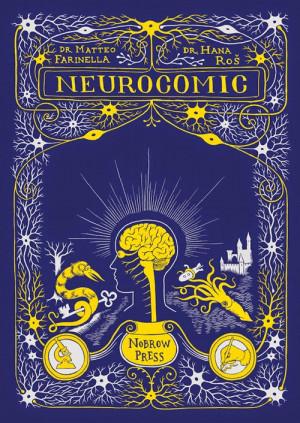 neurocomic is a journey through the human brain a place of neuron ...