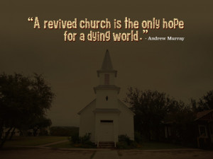 Revived Church Quote