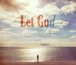 to let go: of loved ones, of possessions, of control. In order to let ...