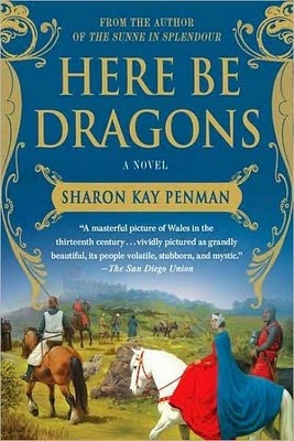 Here Be Dragons by Sharon Kay Penman (1985)