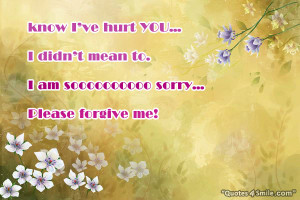 am So Sorry, Please Forgive Me