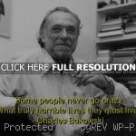 charles-bukowski-best-quotes-sayings-famous-go-crazy-life-150x150.jpg