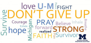 quotations for cancer patients survivors and their loved ones from