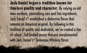 JACK DANIEL'S& EZ MARINADER, BARBECUE SAUCES AND STEAK SAUCES DO NOT ...