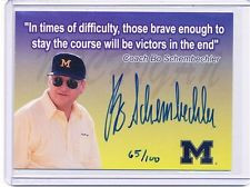 TK LEGACY MICHIGAN AUTOGRAPH BO SCHEMBECHLER 65/100 Q2 QUOTE CARD