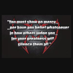 adriandude8544 › Portfolio › Ultimate Warrior - No Mercy Quote
