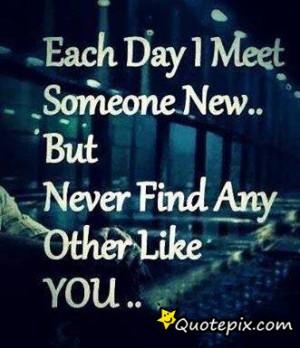 i have never meet someone like you