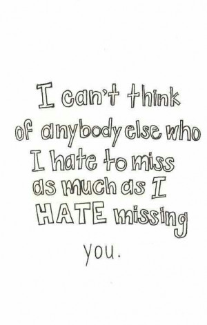 hate missing you!
