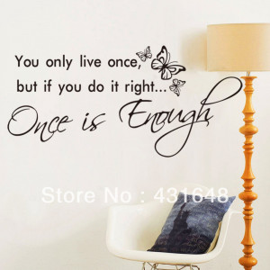 ... Quotes One is Enough-44*88cm(16.5*34.5 inch) Relaxation Quotes Modern