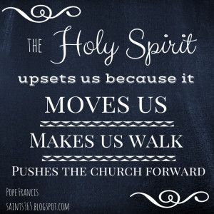 Five Favorites (Vol 1): Pope Francis Quotes on the Holy Spirit