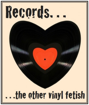 Records... the other vinyl fetish