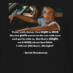 Dazed And Confused Wooderson Quotes