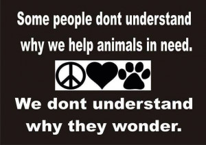 Pets Quotes, Animal Advocacy, Animal Quotes, Animal Rescue Quotes ...