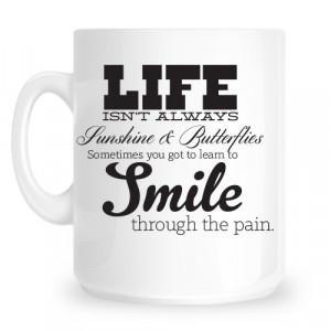 Life isn't Always