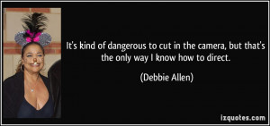 More Debbie Allen Quotes